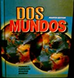 Dos Mundos : A Communicative Approach, Terrell, Tracy D. and Andrade, Magdalena, 0070644349