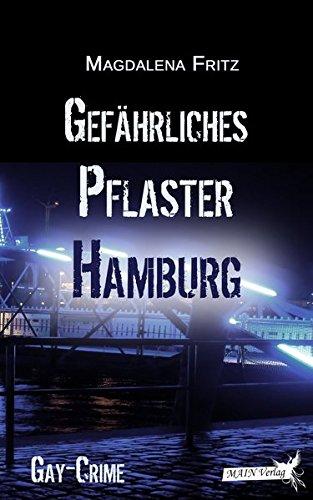 Gefährliches Pflaster Hamburg