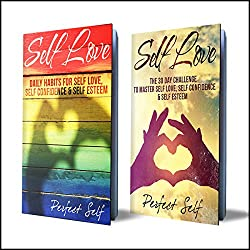 Self Love, 2 Books: Daily Habits For Self Love & The 30 Day Self Love Challenge
