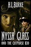 Nyssa Glass and the Cutpurse Kid: Book Three in the Nyssa Glass Steampunk Series