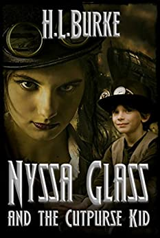 Nyssa Glass and the Cutpurse Kid: Book Three in the Nyssa Glass Steampunk Series by [Burke, H. L.]