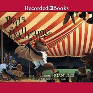 Bats at the Ballgame Audiobook