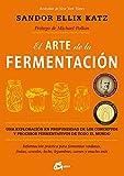 img - for El arte de la fermentacion (Spanish Edition) book / textbook / text book