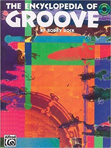 Book The Encyclopedia of Groove: Book & CD by Bobby Rock (1993-11-01)