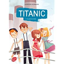 Titanic 1: Insubmersible