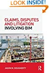 Claims, Disputes and Litigation Invol...