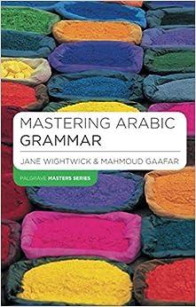 Mastering Arabic Grammar (macmillan Master Series (languages)) PDF Descargar Gratis