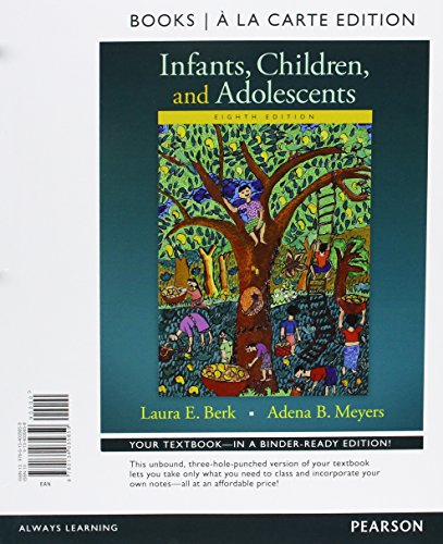 Infants, Children, and Adolescents, Books a la Carte Plus NEW MyLab Human Development -- Access Card Package (8th Edition)