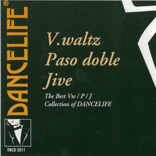 V. Waltz - Paso Doble - Jive (The Best V.waltz / P.doble / Jive Collection Of Dancelife) (Best Ballroom Waltz Music)