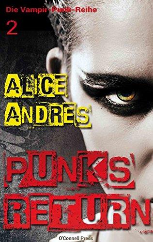 Punks Return (Die Vampir-Punk-Reihe)