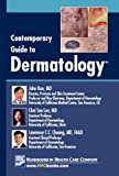 Contemporary Guide to Dermatology, John Koo and Lawrence C. C. Cheung, 1931981744