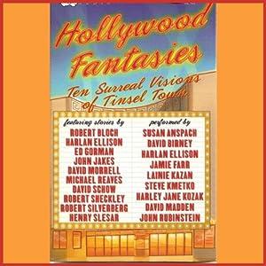 Hollywood Fantasies Audiobook