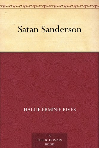 Satan Sanderson by Hallie Erminie Rives