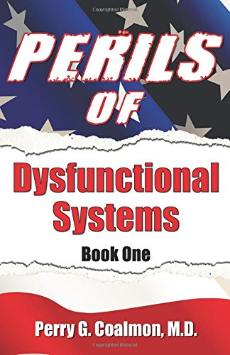 Read Online Perils of Dysfunctional Systems, Book One pdf epub
