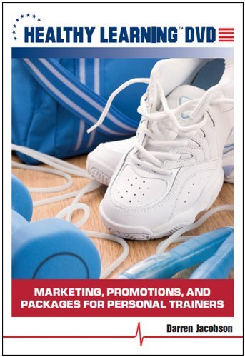 (Marketing, Promotions, and Packages for Personal Trainers by Darren Jacobson)