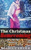 The Christmas Homecoming: Billionaire BBW Second Chance Holiday Romance (Second Chance Christmas Romances Book 1)
