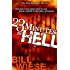 23 Minutes In Hell: One Man's Story About What He Saw, Heard, and Felt in That Place of Torment