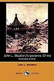 John L Stoddard's Lectures, John L. Stoddard, 1409973123