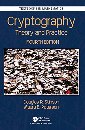 Cryptography: Theory and Practice (Textbooks in Mathematics) Reader