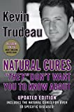 img - for Natural Cures They Don`t Want You to Know about book / textbook / text book