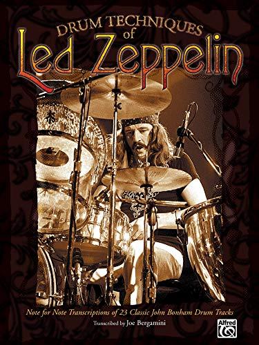 (Drum Techniques of Led Zeppelin: Note for Note Transcriptions of 23 Classic John Bonham Drum Tracks)