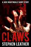 Claws: A Jack Nightingale Short Story Kindle Edition by Stephen Leather  (Author)