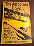 img - for AEROPLANE BOYS ON THE WING OR, AEROPLANE CHUMS IN THE TROPICS book / textbook / text book