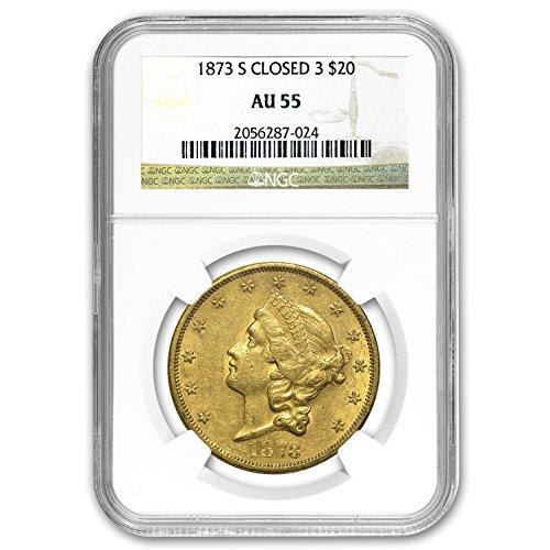 1873 S $20 Liberty Gold Double Eagle Closed 3 AU-55 NGC G$20 AU-55 NGC