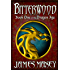Bitterwood (Bitterwood Series Book 1)