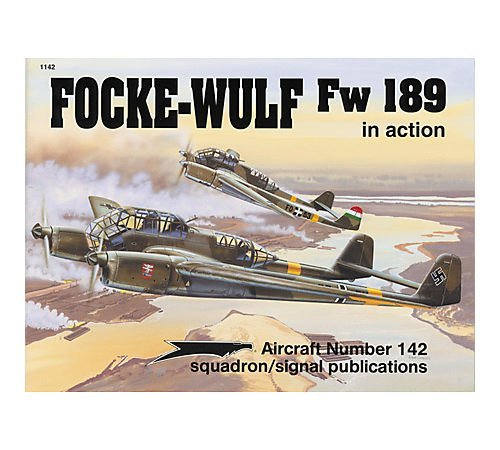 142 Tom - Focke-Wulf Fw 189 in action - Aircraft No. 142