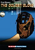 The Golden Glove, Fred Bowen, 1561455059