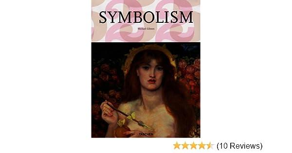 Amazon Symbolism Big Art S 9783822850329 Michael Gibson