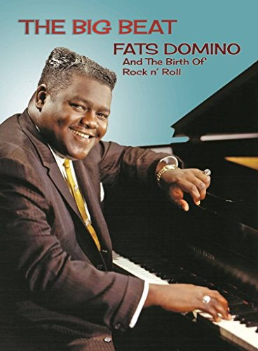 Allen Toussaint Collection - The Big Beat: Fats Domino and The Birth of Rock N' Roll
