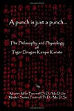 A Punch Is Just a Punch, Michael & Susan Fournell, 0557278074
