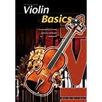 Violin Basics: Die Anfängerschule für Violine!