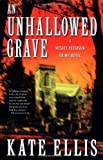 An Unhallowed Grave (Wesley Peterson Crime Novels)