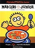 Alphabet Mad Libs Junior, Roger Price, 0843107693