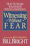 img - for Witnessing Without Fear by Bill Bright (September 01,1992) book / textbook / text book