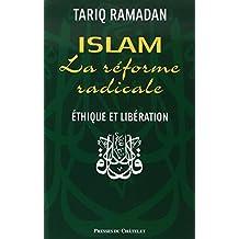 Islam La réforme radicale Éthique et libération