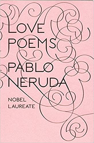 Love Poems (New Directions Paperbook): Pablo Neruda, Donald