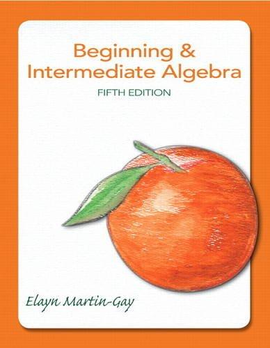 Beginning & Intermediate Algebra (5th Edition) (Best Elementary Schools In Brooklyn)