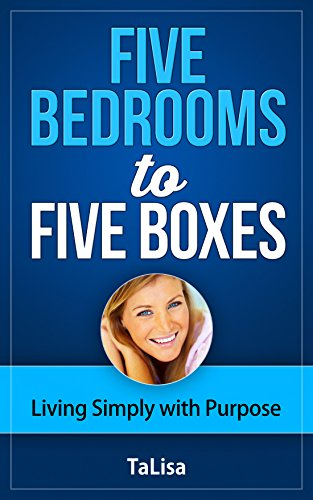Five Bedrooms to Five Boxes: Living Simply with - Bedroom Reflections