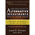 The Only Guide to Alternative Investments You'll Ever Need: The Good, the Flawed, the Bad, and the Ugly (Bloomberg)