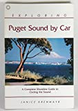 Exploring Puget Sound by Car, Janice Krenmayr, 0916076660
