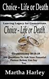 Choice Life or Death, Martha Harley, 0991062795