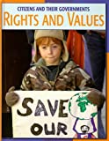 Rights and Values, Patricia Freeland Hynes, 1602790655