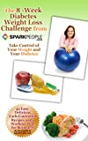 The 8-Week Diabetes Weight Loss Challenge from SparkPeople