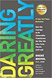 img - for [By Bren  Brown ] Daring Greatly: How the Courage to Be Vulnerable Transforms the Way We Live, Love, Parent, and Lead (Paperback) 2018 by Bren  Brown (Author) (Paperback) book / textbook / text book