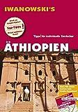 Äthiopien - Reiseführer von Iwanowski: Individualreiseführer mit Extra-Reisekarte und Karten-Download