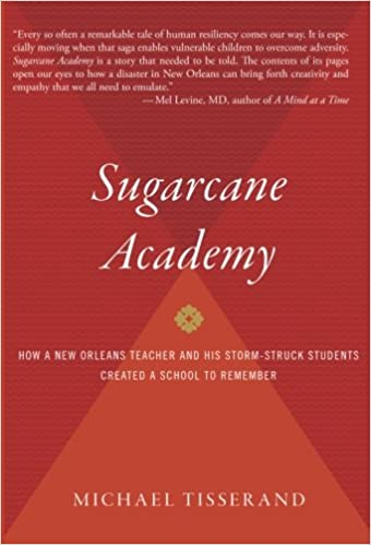 The Real Story Of New Orleans And Its >> Sugarcane Academy How A New Orleans Teacher And His Storm Struck